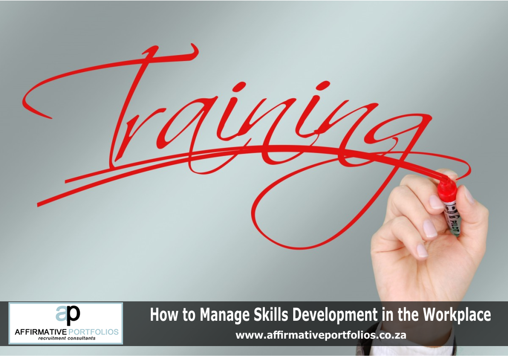 tips for managing skills development in the workplace